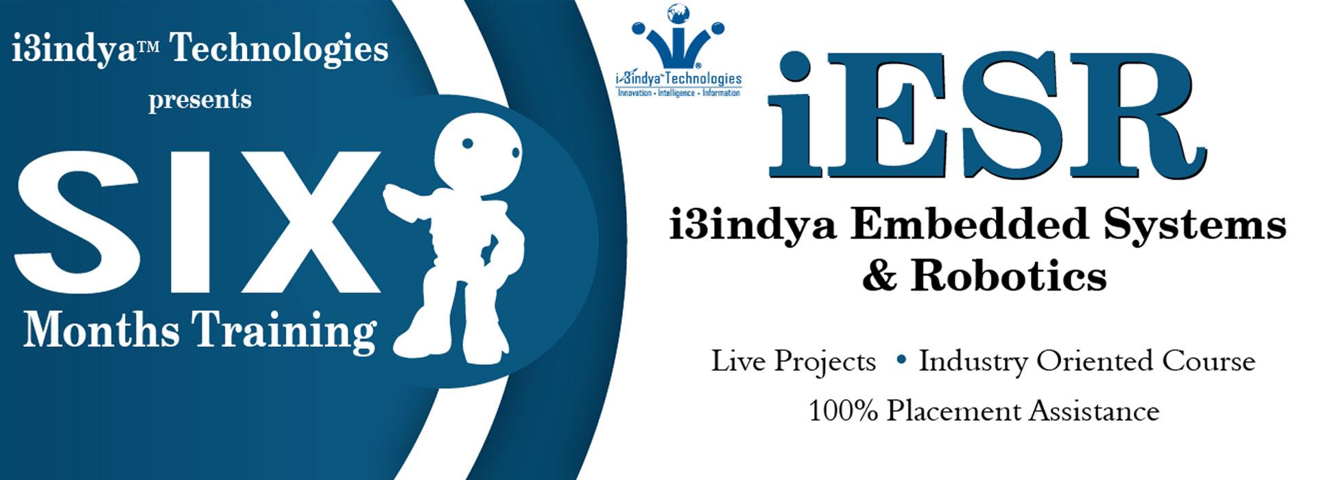 I3indya Embedded Systems Robotics Six Months Training I3indya